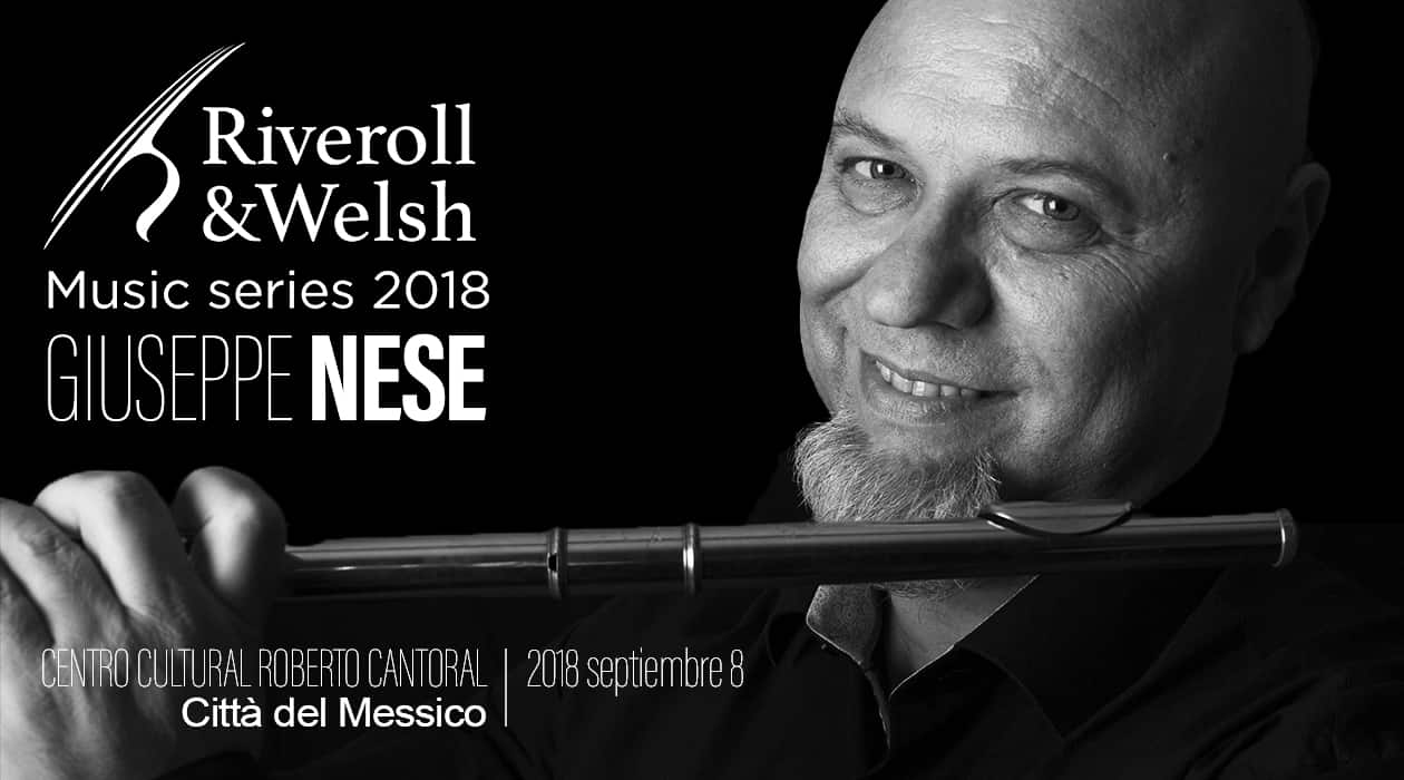 Giuseppe Nese a Città del Messico. Riveroll &Welsh - Music series 2018