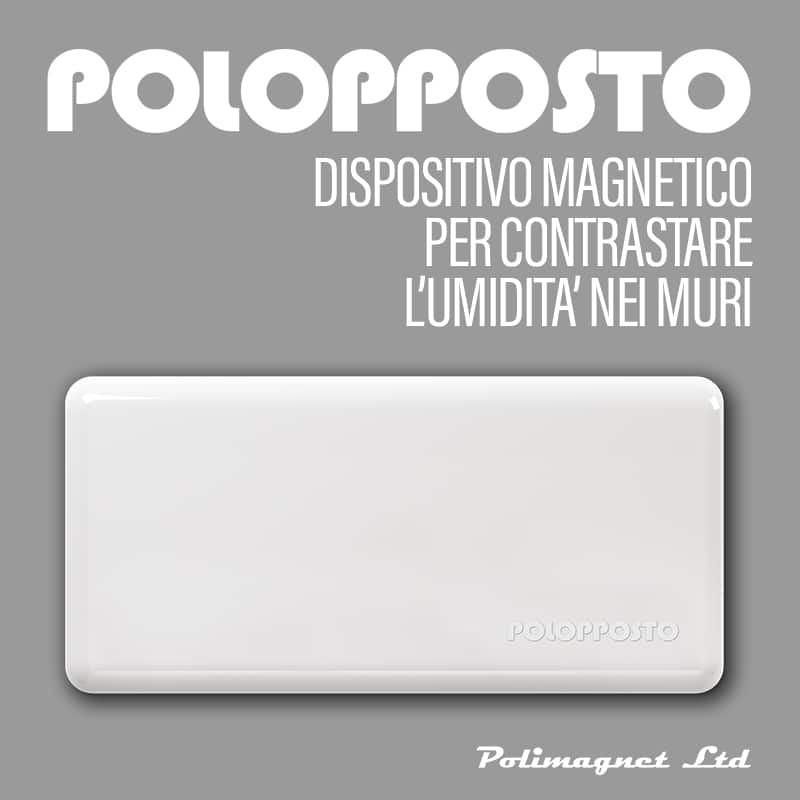 Progetto industriale Polopposto su brevetto Polimagnet Ltd